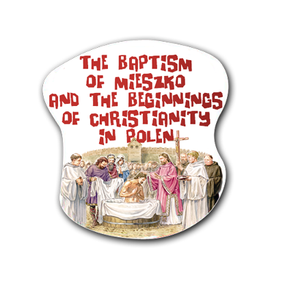 Educational posters - The baptism of Mieszko and the beginnings of christianity in Polen