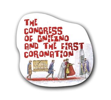 Educational posters - The congress of Gniezno and the first coronation